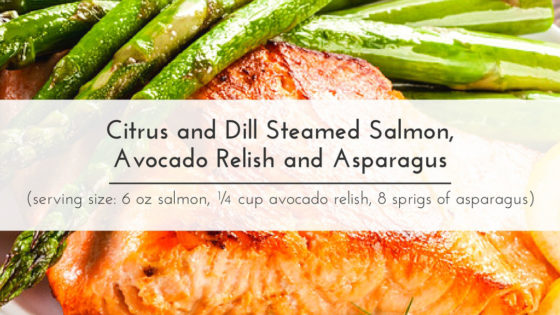 Taut Body Recipe: Citrus and Dill Steamed Salmon, Avocado Relish and Asparagus